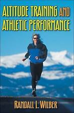 Altitude Training and Athletic Performance-ExLibrary