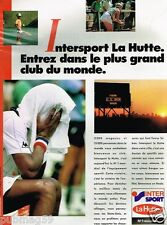 Publicité advertising 1987 Les magasins de sport La Hutte Intersport...Tennis