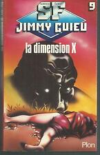 La Dimension X.Jimmy GUIEU 9.Science Fiction  SF30A