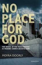 No Place for God: The Denial of Transcendence in Modern Church Architecture