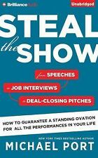 STEAL THE SHOW unabridged audio book on CD by MICHAEL PORT