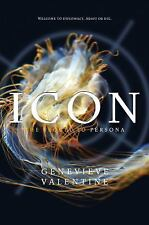 ICON...SEQUEL to PERSONA...GENEVIEVE VALENTINE..BRAND-NEW SC ARC..6 WEEKS EARLY!