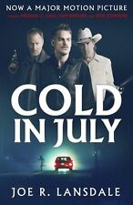 Cold in July Lansdale, Joe R. New Book