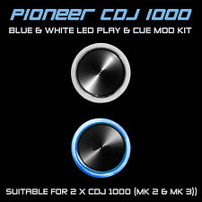 PIONEER cdj 1000 mk2 & MK3 Blue & white PLAY E CUE LED MOD KIT (per 2 x cdjs)