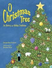 O Christmas Tree: Its History and Holiday Traditions-ExLibrary