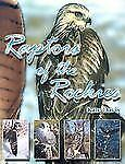 Raptors of the Rockies: Biology of the Birds of Prey and Species Accounts of the