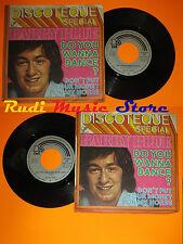 LP 45 7'' BARRY BLUE Do you wanna dance?Don't put your money 1973 (*)cd mc dvd