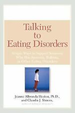 Talking to Eating Disorders: Simple Ways to Support Someone With Anorexia, Bulim