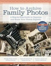 How to Archive Family Photos: A Step-by-Step Guide to Organize and Share Your Ph