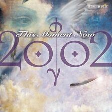 This Moment Now by 2002 (CD, Oct-2003, Real Music Records)