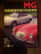 MG Sports Cars Seventy Years Of The Marque From The 18:80 To MGF