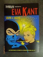 DIABOLIK presenta: EVA KANT - Colpo a Lugano - Ed. Uchronia - 2007