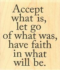 Accept What Is Text, Wood Mounted Rubber Stamp IMPRESSION OBSESSION - NEW E17081
