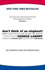 EXTRAS SHIP FREE George Lakoff, Howard Dean, Don Hazen,Don't Think of an Elephan
