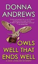 Meg Langslow Mysteries: Owls Well That Ends Well 6 by Donna Andrews (2006,...