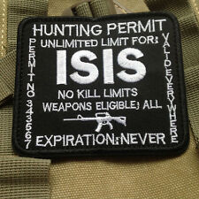 HUNTING PERMIT UNLIMITED LIMIT FOR ISIS USA ARMY TACTICAL VELCRO PATCH BADGE