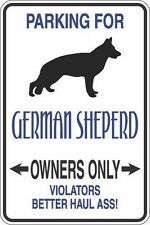 "Metal Sign Parking For German Shepherd Owners Only 8"" x 12"" Aluminum S309"