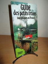 Guide des Petits Trains Touristique en France  Guides Horay - 1981