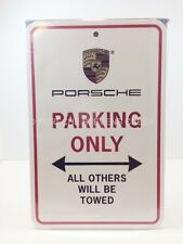 Porsche Parking Only Sign Great Gift Genuine Porsche Design Driver's Selection