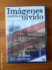 DVD IMAGENES CONTRA EL OLVIDO - PRESOS DEL SILENCIO - LEER DESCRIPCION (Z3)