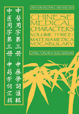 Chinese Medical Characters Volume 3: Materia Medica Vocabulary by Nigel Wiseman