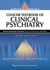 Kaplan and Sadock's Concise Textbook of Clinical Psychiatry by Benjamin J....