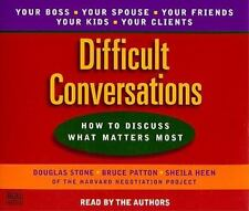 Difficult Conversations: How to Discuss What Matters Most by Roger Fisher