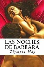 Las Noches de Barbara by Olympia Hay (2013, Paperback)