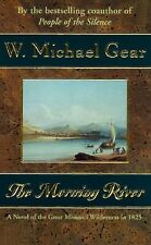 Man from Boston The Morning River Novel of the Great Missouri Wilderness Fiction