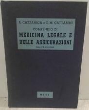A. Cazzaniga - COMPENDIO DI MEDICINA LEGALE E DELLE ASSICURAZIONI - 1974 - UTET