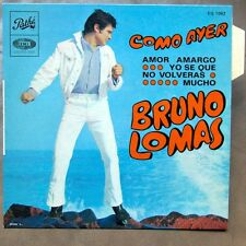 BRUNO LOMAS Como Ayer EP SPANISH FREAKBEAT RARE FRENCH PS MINT! ♫