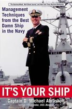 It's Your Ship Management Techniques from Best Damn Ship Navy Abrashoff HCDJ VG