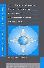 Low Earth Orbital Satellites for Personal Communication Networks (Artech House M