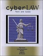 Cyberlaw: Text and Cases Gerald R. Ferrera, Stephen D. Lichtenstein, Margo E. K