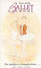 Stars of the Ballet School by Mal Lewis Jones (Hardback, 1995)