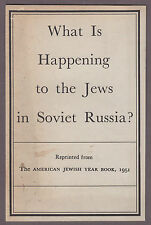 What Is Happening To The Jews In Soviet Russia? By Joseph Gordon 1951