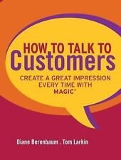 How to Talk to Customers: Create a Great Impression Every Time with MA-ExLibrary