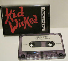 KID WICKED THE FULL MONTY DEMO 1992 TONY RITCHIE MELODIC METAL