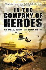 In the Company of Heroes by Michael J. Durant (Paperback, 2003)