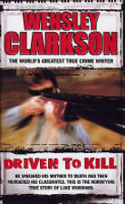 Driven to Kill by Wensley Clarkson Small SC 20% Bulk Book Discount