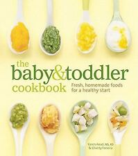 The Baby and Toddler Cookbook: Fresh, Homemade Foods for a Healthy Start, Charit