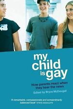 My Child Is Gay: How Parents React When They Hear the News, , Good Book