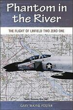 Phantom in the River: Flight of Linfield Two Zero One, Foster, Gary, Acceptable