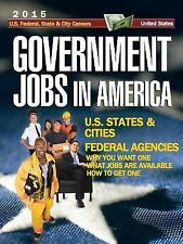 Government Jobs in America [2016] by The Editors Government Job News (2014,...