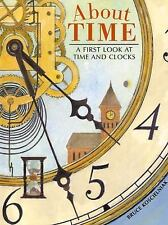 About Time: A First Look at Time and Clocks-ExLibrary