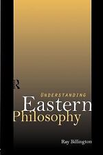Understanding Eastern Philosophy by Ray Billington (1997, Paperback)