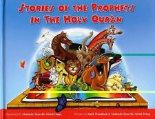 Stories of the Prophets in the Holy Qur'an by Shahada Sharelle Abdul Haqq...