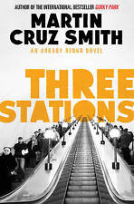 Three Stations, By Smith, Martin Cruz,in Used but Acceptable condition