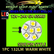 G4 WARM WHITE 6 SMD LED SIDE PIN STYLE 132LM 5050 12V - 24V REPLACES 10W