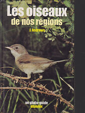 J. ANDREWS  LES OISEAUX DE NOS REGIONS (PHOTO GUIDE)